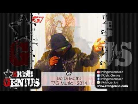 G7 – Do Di Maths [t7g Music] November 2014 | Reggae, Dancehall, Bashment