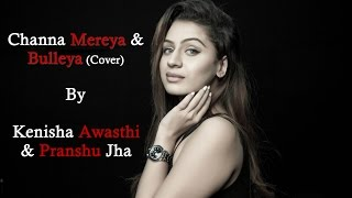 download lagu Channa Mereya  Bulleya  Cover  Ae Dil gratis