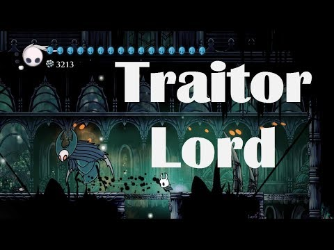 Hollow Knight - How to Beat the Traitor Lord