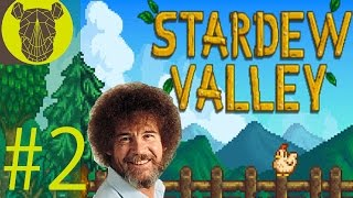 Stardew Valley #2 - Bob Ross