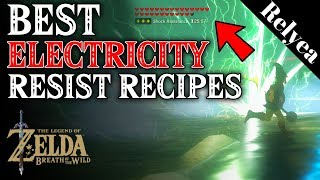 Zelda Breath of the Wild How to Cook Best Electricity Resist Recipes