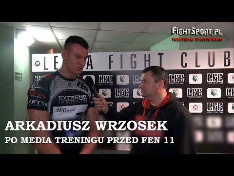 Arkadiusz Wrzosek po media treningu przed FEN 11 Warsaw Time
