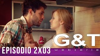 "G&T webserie 2x03 - ""Frames & Cheaters"""