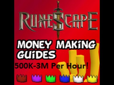 Runescape 2007: 500K-3M Per Hour Money Making Guide!