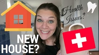 LIFE UPDATE | Moving house, health issues