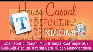 Mengubah Font MIUI 8 Tanpa Root  SuperSU Sama Sekali ala Miuitutorial com