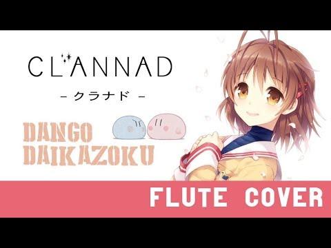 Dango Daikazoku- Clannad ED [Kiwi Flute]