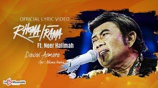 Download lagu Rhoma Irama Ft Noer Halimah - Dawai Asmara ( Lyric Video)