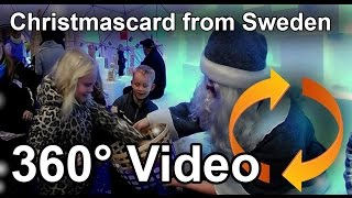360 video Christmas Card from  Micke Wall 2015 Sweden