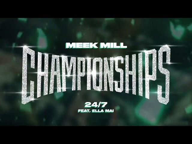 Meek Mill - 24/7 feat. Ella Mai [Official Audio] thumbnail