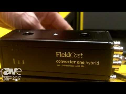 ISE 2017: FieldCast Talks About Converter Three, One and Two