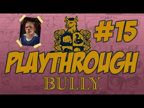 Bully Playthrough - Part 15 - The Return Of Hopkins... w/Hypercore Ripper