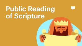 Video: Reading of Scripture - Bible Project