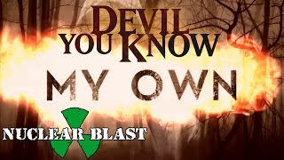 DEVIL YOU KNOW - My Own (LYRIC VIDEO)