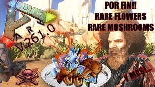 Ark actualización 261.0   Por fin son útiles estos items!! 🎉🎊💪  Rare mushroom y Rare flowers!!