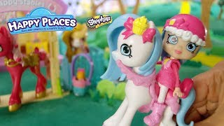 HAPPY PLACES | Shopkins | S4 TVC 6-1| Welcome to the Happy Stables!