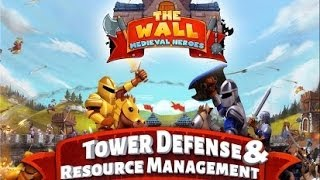 The Wall - Medieval Heroes Android HD GamePlay