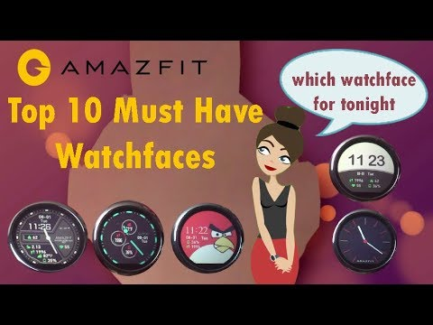 Amazfit - Top 10 must have watchfaces for Amazfit pace smartwatch | watch face collection for amazfi