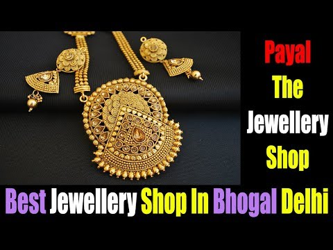 Payal The Jewellery Shop - Best Jewellery Shop In Bhogal Delhi || ||Arrive Entertainment