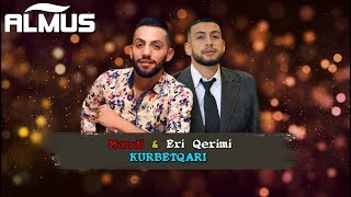 Mandi ft. Eri Qerimi - Kurbetqari (Official Audio)