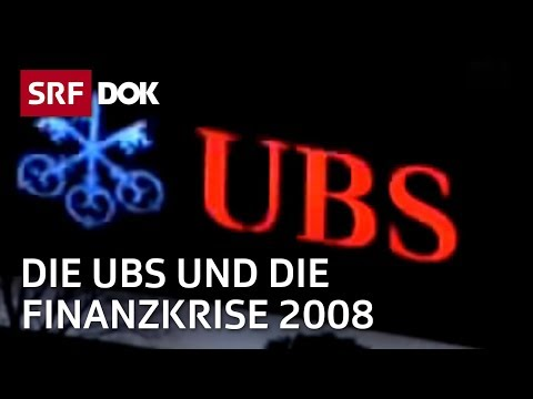 DOK - Der Fall: Wie die UBS in den Strudel der Finanzkrise geriet