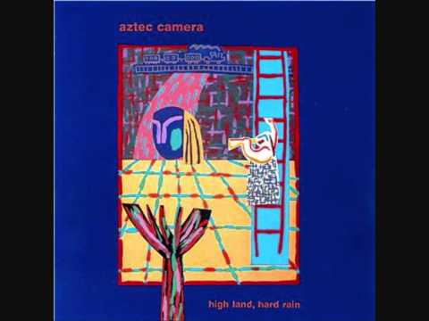 Aztec Camera - Down The Dip