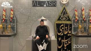Al Asr - 1st Muharram 1442 AH - Majlis recited by Moulana Sadiq Hasan Saheb