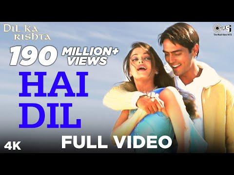 Hai Dil - Video Song | Dil Ka Rishta | Arjun Rampal & Aishwarya Rai | Alka Yagnik & Kumar Sanu