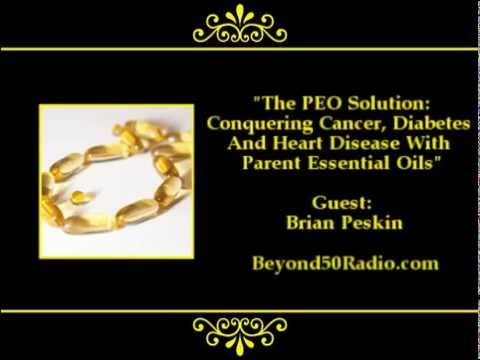 The PEO Solution: Conquering Cancer, Diabetes and Heart Disease with Parent Essetial Oi