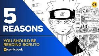 5 Reasons You Should Be Reading Boruto