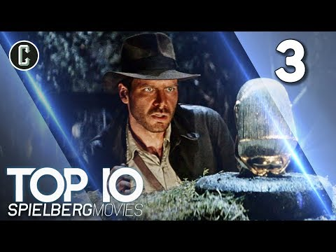 Top 10 Spielberg Movies: Raiders Of The Lost Ark - #3