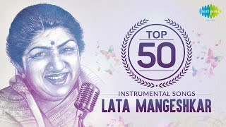 Top 50 song of Lata Mangeshkar | Instrumental HD Songs | One Stop Jukebox