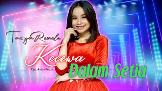 Download lagu Tasya Rosmala - KECEWA DALAM SETIA || New Arwana Djandut ||  Musik Video ( Live Concert )