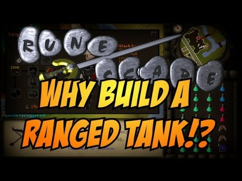 Runescape 2007 – How To Build A Ranged Tank + Tips On Training and Questing