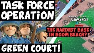 Green Court! ✦ The Hardest Base in Boom Beach? ✦ Forlorn Hope