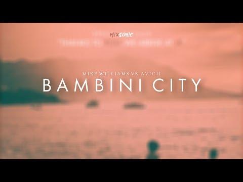 Mike Williams vs. Avicii - Bambini City | Special 1k