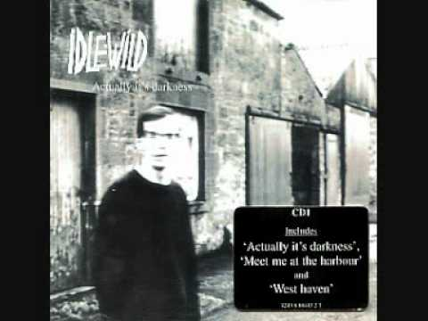 Idlewild - Meet Me At The Harbour
