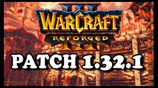 Grubby | WC3 Reforged | Patch 1.32.1 Preview!