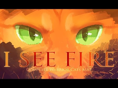 🔥 I SEE FIRE 🔥 COMPLETE WARRIOR CATS MAP