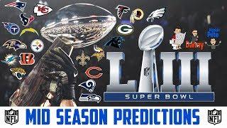 NFL Playoff Predictions 2018 (MID SEASON NFL PREDICTIONS) NFL Super Bowl Predictions 2018/19