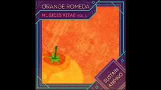 Orange Romeda - Musicis Vitae (2017) [FULL ALBUM]