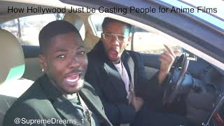 How Hollywood just be casting anybody to play in an anime film by RDCworld1/SurpemeDreams _1