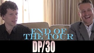 DP/30: End of the Tour, Jesse Eisenberg, Jason Segel