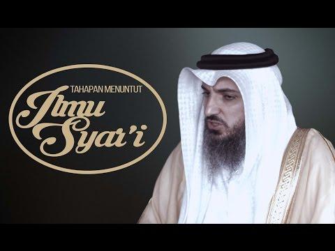 Tahapan Menuntut Ilmu Syar'i - Syaikh Dr.Ismail Al Ghasab