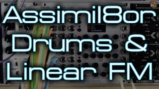 Rossum Electro-Music - Assimil8or *Drums & Linear FM*