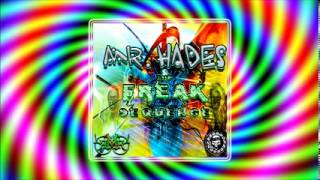 06 The freak secuquence rmx - Mr. Hades