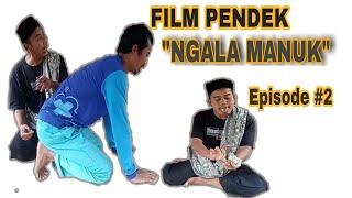 NGALA MANUK Pian Sayur ft. Ekong Balon - Film Pendek Lucu Part#2