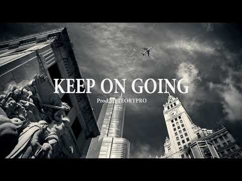"""KEEP ON GOING"" -FREE Hip Hop Instrumental Rap Beats 2019 (USO LIBRE) #Instrumentals"