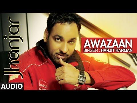 Harjit Harman: Awazaan   Punjabi Audio Song   Jhanjhar   Atul Sharma   T-Series Apna Punjab