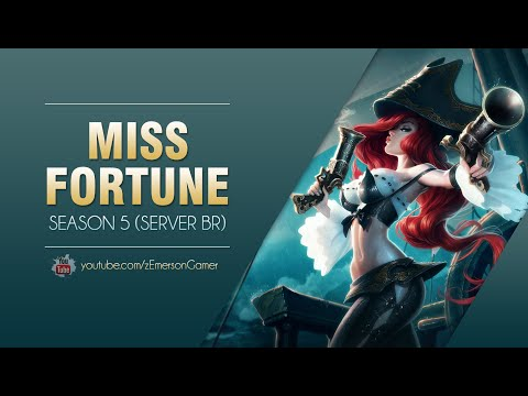 League of Legends -  Miss Fortune (Season 5: BR)